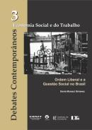 DEBATES CONTEMPORANEOS - ECONOMIA SOCIAL E DO TRABALHO - VOL. 3
