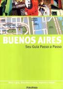 BUENOS AIRES - SEU GUIA PASSO A PASSO