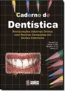CAD. DE DENTISTICA: RESTAURACOES ADESIVAS DIRETAS