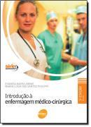 INTRODUCAO A ENFERMAGEM MEDICO-CIRURGICA - 2ª EDICAO