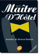 MANUAL DO MAITRE D`HOTEL - 7ª EDICAO