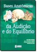 BASES ANATOMICAS DA AUDICAO E DO EQUILIBRIO