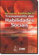 MANUAL DE AVALIACAO E TREINAMENTO DAS HABILIDADES SOCIAIS