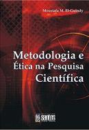METODOLOGIA E ETICA NA PESQUISA CIENTIFICA