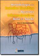 METODOLOGIA DO TRABALHO CIENTIFICOS E RECURSOS INFORMACIONAIS