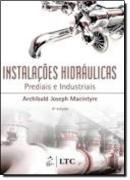 INSTALACOES HIDRAULICAS PREDIAIS E INDUSTRIAIS - 4ª EDICAO