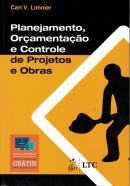 PLANEJAMENTO, ORCAMENTACAO E CONTROLE DE PROJETOS E OBRAS