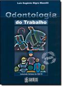 ODONTOLOGIA DO TRABALHO - 2ª ED