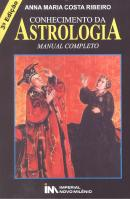 CONHECIMENTO DA ASTROLOGIA - MANUAL COMPLETO - 3ª EDICAO