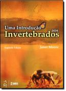 INTRODUCAO AOS INVERTEBRADOS, UMA  - 2ª EDICAO