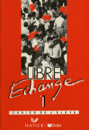LIBRE ECHANGE 1 - CAHIER DE L`ELOVE