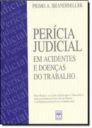 PERICIA JUDICIAL EM ACIDENTES E DOENCAS DO TRABALHO