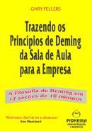 TRAZENDO OS PRINC.DE DEMING SAL.DE AULA P/EMP