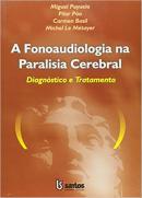 FONOAUDIOLOGIA NA PARALISIA CEREBRAL, A