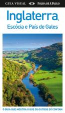 INGLATERRA, ESCOCIA E PAIS DE GALES - GUIA VISUAL