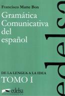 GRAMATICA COMUNICATIVA DEL ESPANOL TOMO 1