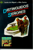 PARA QUE LEAS  4 - DISTINGUIDOS SENORES - NIVEL B2