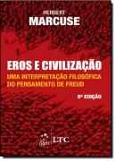 EROS E CIVILIZACAO - UMA INTERPRETACAO FILOSOFICA DO PENSAMENTO DE FREUD -  8ª EDICAO