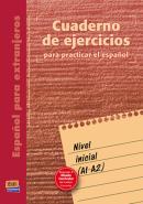 CUADERNO DE EJERCICIOS NIVEL INICIAL