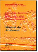 FALAR... LER... ESCREVER PORTUGUES - MANUAL DO PROFESSOR