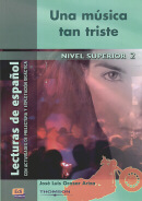 UNA MUSICA TAN TRISTE - NIVEL SUPERIOR 2