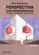 A PERSPECTIVA DOS PROFISSIONAIS - 2ª ED