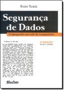 SEGURANCA DE DADOS - CRIPTOGRAFIA EM REDE DE COMPUTADOR  2ª EDICAO