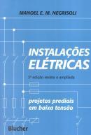INSTALACOES ELETRICAS PROJETOS PREDIAIS - 3ª EDICAO