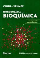 INTRODUCAO A BIOQUIMICA - 4ª EDICAO