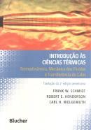 INTRODUCAO AS CIENCIAS TERMICAS - TRADUCAO DA 2 ª ED AMERICANA