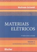 MATERIAIS ELETRICOS  VOLUME 1 - CONDUTORES E SEMICONDUTORES  3ª EDICAO