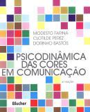 PSICODINAMICA DAS CORES EM COMUNICACAO 6ª ED
