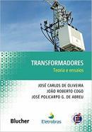 TRANSFORMADORES - TEORIA E ENSAIOS -2 ª ED