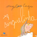BANGUELINHA, A