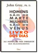 HOMENS SAO DE MARTE MULHERES SAO DE VENUS - LIVRO DOS DIAS