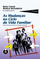 MUDANCAS NO CICLO DE VIDA FAMILIAR, AS - 2ª ED
