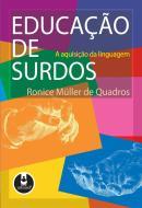 EDUCACAO DE SURDOS - A AQUISICAO DA LINGUAGEM