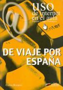 DE VIAJE POR ESPANA (USO DE INTERNET EN EL AULA)
