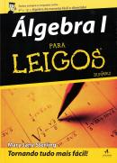 ALGEBRA - PARA LEIGOS (FOR DUMMIES)