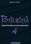 PODEROSA 4 -DIARIO DE UMA GAROTA QUE TINHA O MUNDO NA MAO