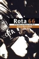 ROTA 66 - A HISTORIA DA POLICIA QUE MATA