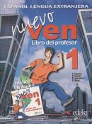 NUEVO VEN 1 LIVRO DEL PROFESOR  - ESPANOL LENGUA EXTRANJERA