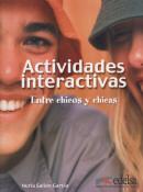ACTIVIDADES INTERACTIVAS, ENTRE CHICOS Y CHICAS
