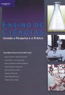 ENSINO DE CIENCIAS - UNINDO A PESQUISA E A PRATICA