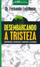 DESEMBARCANDO A TRISTEZA - POCKET