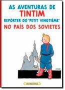 AVENTURAS DE TINTIM, AS - REPORTER DO PETIT VINGTIEME NO PAIS DOS SOVIETES