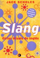 SLANG - GIRIAS ATUAIS DO INGLES