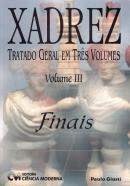 XADREZ - TRATADO GERAL EM TRES VOLUMES - VOLUME III