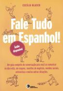 FALE TUDO EM ESPANHOL! COM CD AUDIO