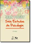 SEIS ESTUDOS DE PSICOLOGIA - 25ª ED